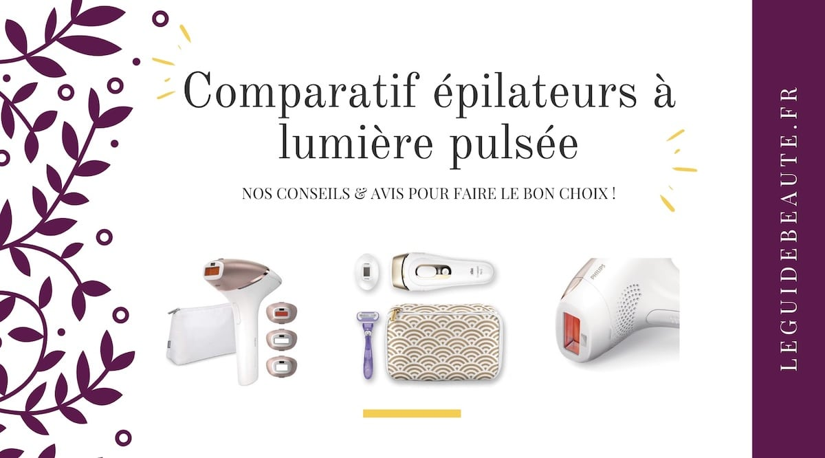 Comparatif épilateurs à lumière pulsée